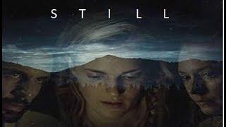STILL Trailer movie 2018 ᴴᴰ