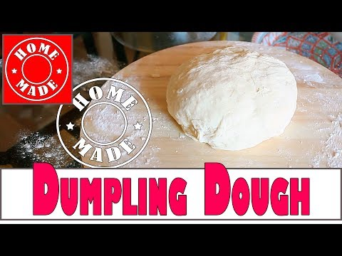 How to Make Chinese Dumpling Dough at Home The Most Tasty