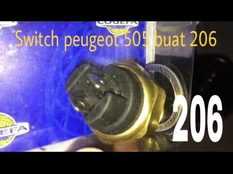 Pasang switch radiator peugeot 505 di peugeot 206