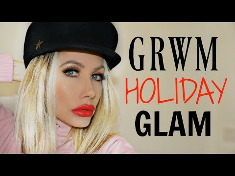 HOLIDAY GLAM GRWM