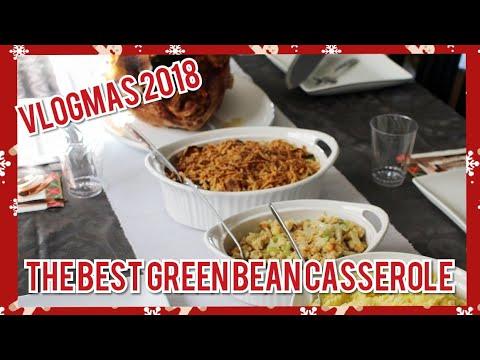 The Best Classic Green Bean Casserole Recipe   VLOGMAS
