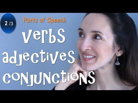 Parts of Speech: Verbs, Adjectives, Conjunctions - English Grammar (2/3)