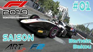 F1 2019 - MA SAISON EN FORMULE 2 - #01 - BARHEIN - BAKOU