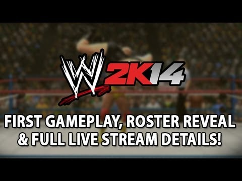 WWE 2K14: First Gameplay, Roster Reveal & Full Live Stream Details!