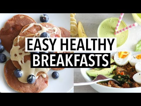 EASY HEALTHY BREAKFAST IDEAS | Simple Recipes!