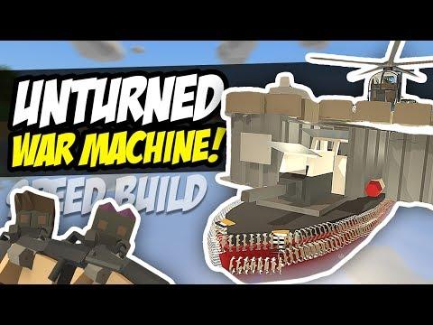 WAR MACHINE - Unturned Speed Build (Boat Base)
