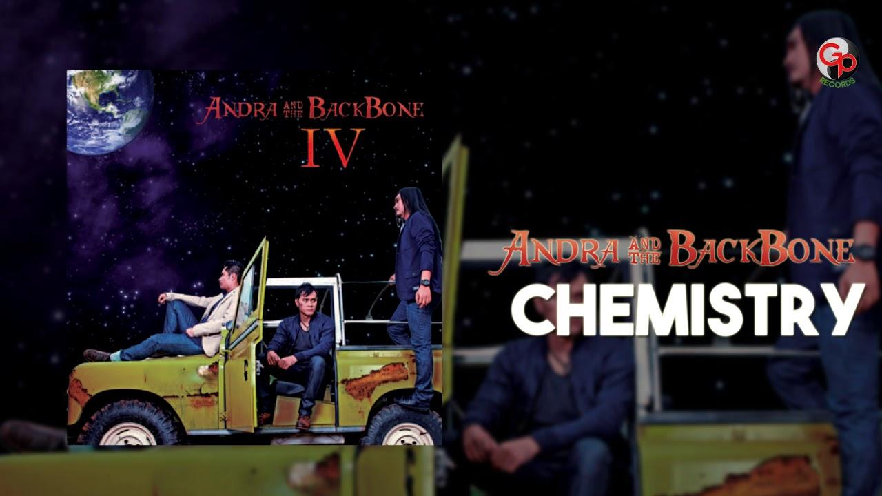 Andra And The Backbone - Chemistry