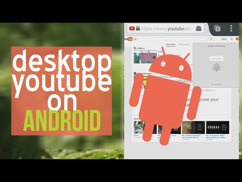 How to Use the Desktop Version of YouTube on Android! | SoleilTech