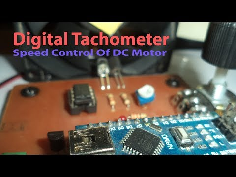 Digital Tachometer | Non Contact Tachometer | Speed Control Of DC Motor