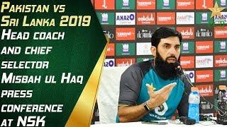 Head coach and chief selector Misbah-ul-Haq press conference at NSK | Pakistan vs Sri Lanka 2019