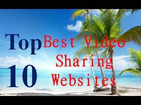 video sharing website like youtube | Top 10 Video Sharing Sites to Market Your Business On
