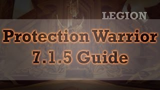 Protection Warrior 7.1.5 Short Guide