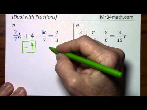 Solving Algebraic Equations Containing Fractions (Deal with Fractions)