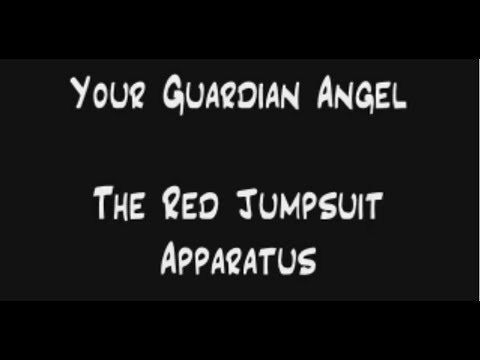 Your Guardian Angel Lyrics - The Red Jumpsuit Apparatus