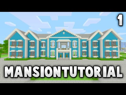 Minecraft Big Easy Mansion Tutorial - #1/5 (Xbox 360/Xbox One/PS3/PS4/PE/PC/Wii U)