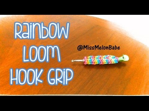 Rainbow Loom Hook Grip! //@MissMelonBabe