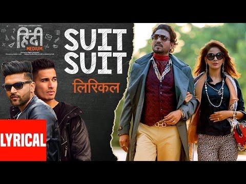 Xxx Mp4 Suit Suit Lyrical Video Song Hindi Medium Irrfan Khan Saba Qamar Guru Randhawa Arjun 3gp Sex