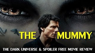 Download The Mummy Review (Spoiler-free) & Universal' Dark Universe Video