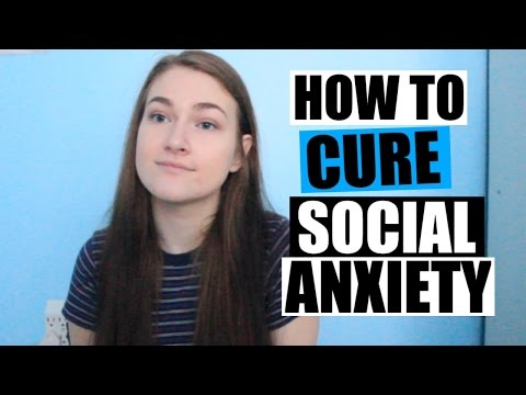 HOW TO CURE SOCIAL ANXIETY