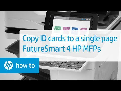 How to Copy ID Cards to a Single-Sided Printout on FutureSmart 4 HP Enterprise MFPs