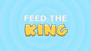 Feed The King Menu Theme Song