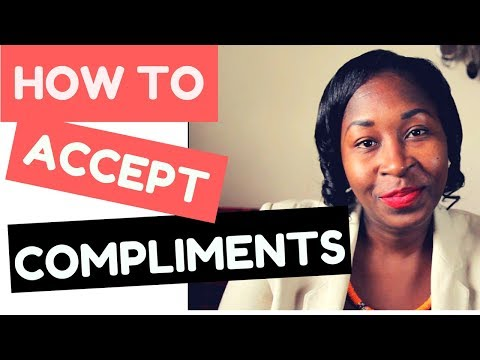 FIND IT DIFFICULT TO ACCEPT COMPLIMENTS? HERE ARE 3 SIMPLE TIPS