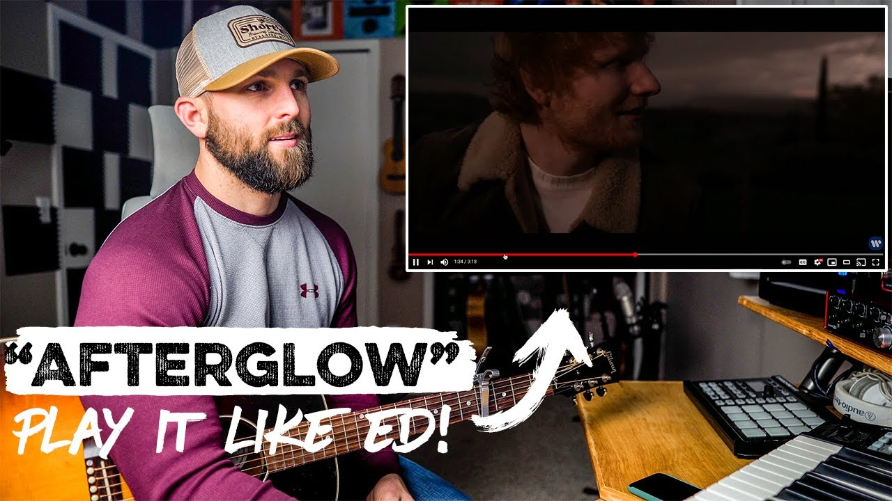 """How To Play """"Afterglow"""" JUST LIKE ED SHEERAN!"""