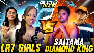 Diamond King \u0026 Saitama VS LR7 GIRLS Collection Battle Who Will Win 🤯 Garena Free Fire