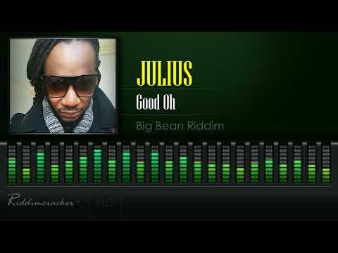 Julius - Good Oh (Big Bean Riddim) [2018 Soca] [HD]
