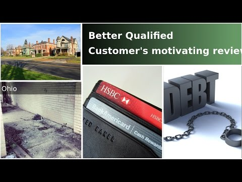 High Credit Scores/Better Qualified LLC/Debt Counseling/Ohio/Trust in