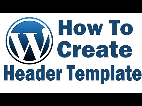 Wordpress Tutorial- Create Custom Header And Custom Page