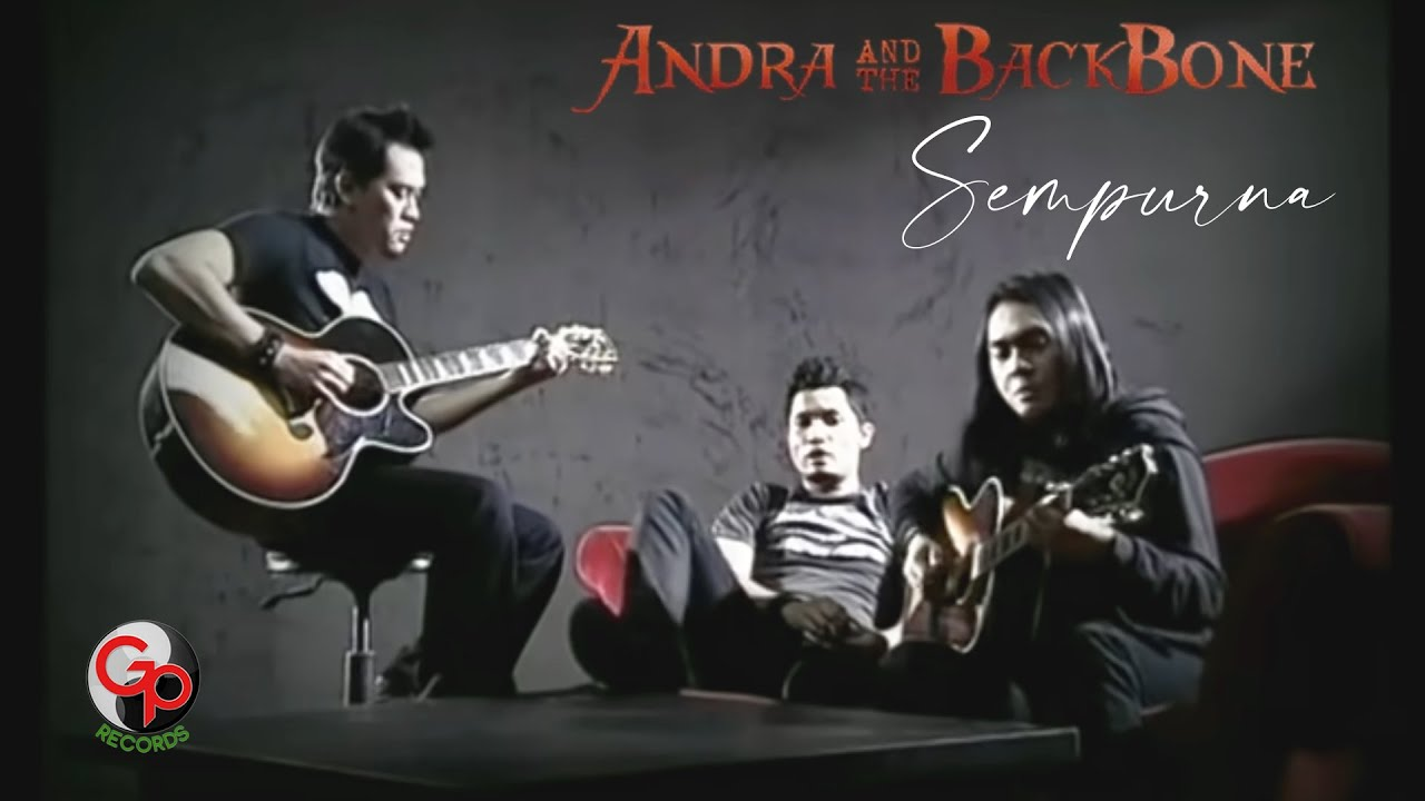 Download Andra And The Backbone - Sempurna (Official Music Video) MP3 Gratis