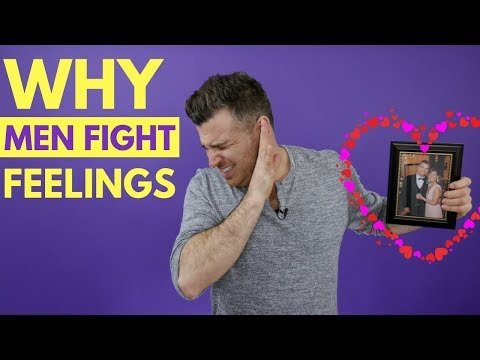 Why Men Fight Their Feelings (Get Him to Open Up)