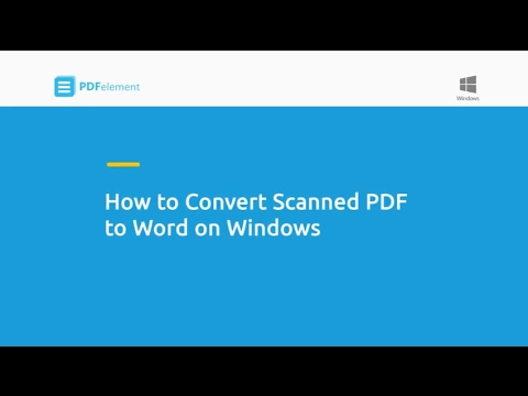How to Convert Scanned PDF to Word on Windows