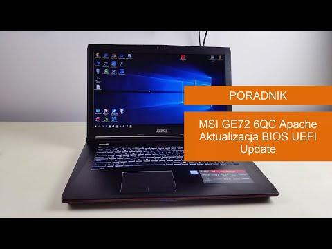 MSI GE72 6QC Apache Aktualizacja BIOS UEFI Update - Poradnik