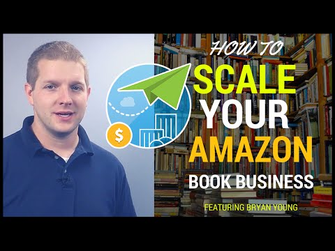 How to SCALE a Profitable Book Selling Business With Bryan Young