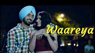 Waareya - Suraj Pe Mangal Bhari | Diljit | Fatima | Javed-Mohsin | Vibhor Parashar |Kunaal V|Lyrics