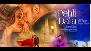 Atif aslam - Pehli Dafa | With Lyrics | T-Series Music Album(2017)