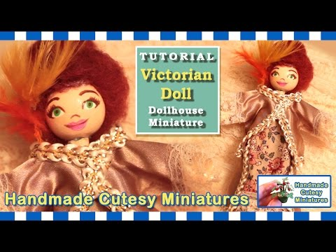 VICTORIAN LADY DOLL - EASY TO MAKE DOLL FOR YOUR DOLLHOUSE MINIATURE - by Artist Pamela T
