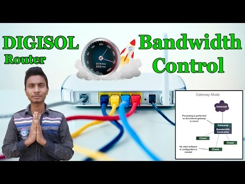 How To Control Bandwidth On DIGISOL Router (HINDI)