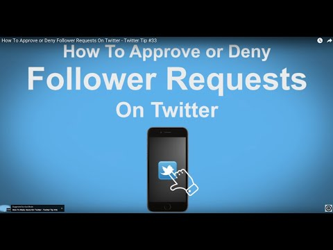 How To Approve or Deny Follower Requests On Twitter - Twitter Tip #33
