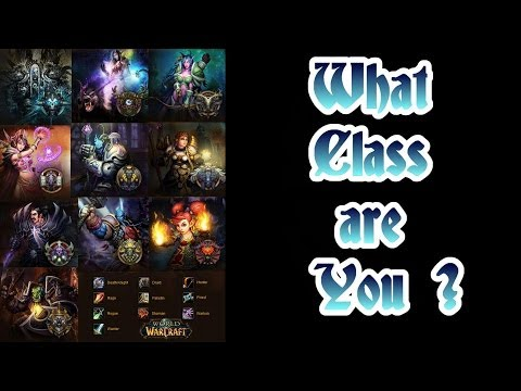 Wow - What Class Are You?