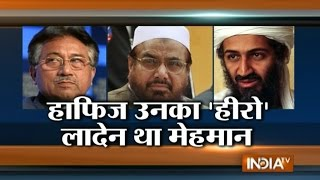 Hafiz Saeed, Haqqani, Osama, Al-Jawahiri are Our Heroes, says Pervez Musharraf - India T