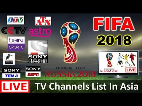 FIFA World Cup 2018 Live Streaming TV Channels List in Asia Counties   India, Bangladesh, Nepal.....