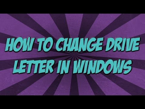 How To Change Drive Letter in Windows XP/7/8.1 - Tutorial