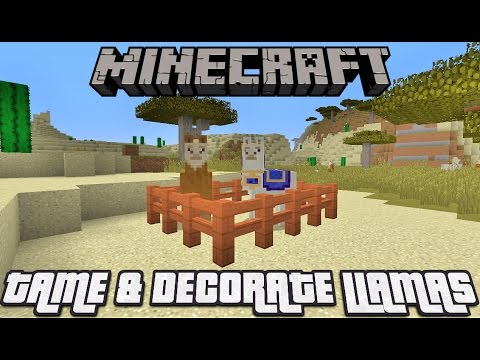 How to Tame & Decorate A Llama In Minecraft 1.13 & MCPE!