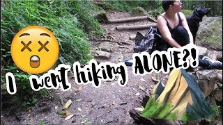 Hiking Alone?! 😵⛰️   Weekend Vlog 21