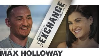The Exchange: Max Holloway - Preview