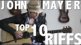 John Mayer - My Top 10 Guitar Riffs