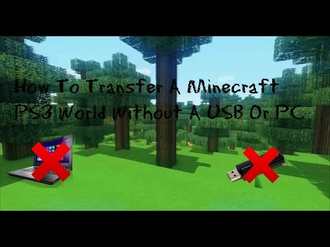 How To Transfer Minecraft PS3 Worlds Without A USB Or PC (Tutorial #3)